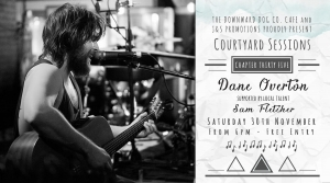 Courtyard Sessions Featuring Dane Overton and Sam Fletcher